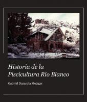 Cubierta para Historia de la Piscicultura Río Blanco